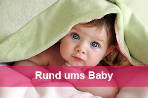 Rund ums Baby